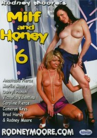 MILF and Honey 6 Porn Video
