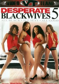 Desperate Black Wives 5 Porn Video
