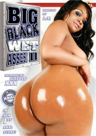 Big Black Wet Asses! 11 Porn Video