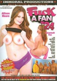 Fuck A Fan Vol. 24