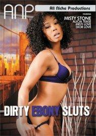Buy Dirty Ebony Sluts