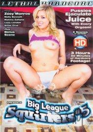 Big League Squirters #5 Porn Video