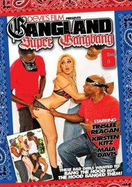 Gangland Super Gang Bang 6 Porn Video