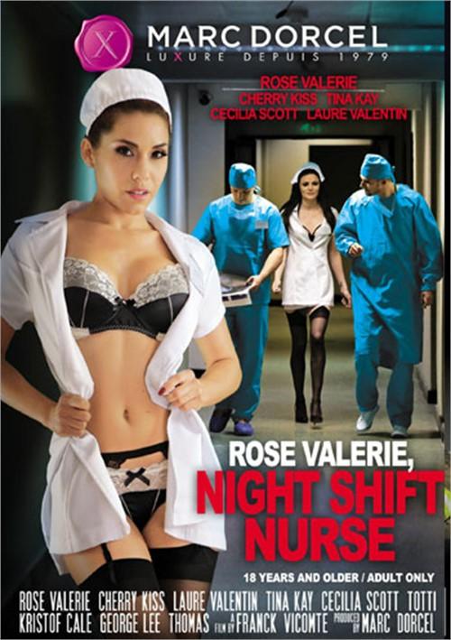 Rose Valerie, Night Shift Nurse