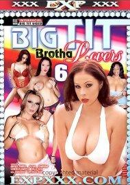Big Tit Brotha Lovers 6