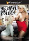 Subliminal Parenting