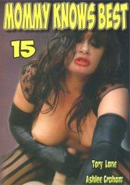 Mommy Knows Best Vol. 15 Porn Movie