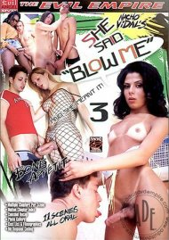 "She Said ""Blow Me"" 3"