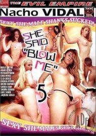 """She Said """"Blow Me"""" 5"""