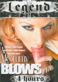 Mommy Blows