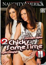 2 Chicks Same Time Vol. 11