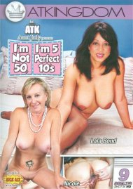 ATK Aunt Judy Presents I'm Not 50, I'm 5 Perfect 10's Porn Video
