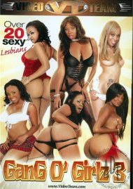 Gang O' Girlz 3 Porn Video