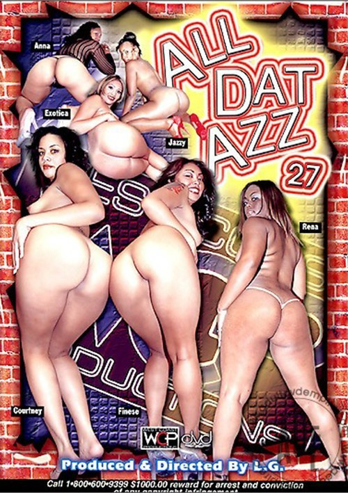 All dat azz orgy