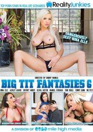 Big Tit Fantasies 6 Porn Movie