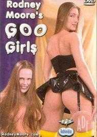 Rodney Moore's Goo Girls