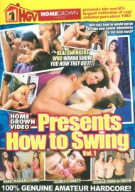 Homegrown Video Presents How To Swing Vol. 1 Porn Video
