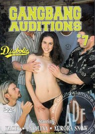 Gangbang Auditions #7 Porn Video