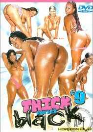 Thick & Black #9 Porn Video