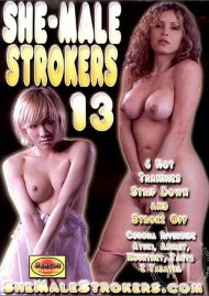 She-Male Strokers 13 Porn Video