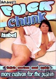 Fuck a Chunk Porn Video