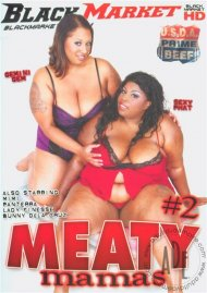 Meaty Mamas #2 Porn Video
