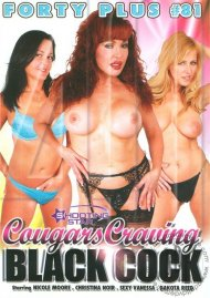 Forty Plus Vol. 81: Cougars Craving Black Cock Porn Video