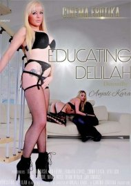 Educating Delilah Porn Video