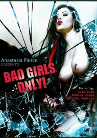 Bad Girls Only! Porn Video