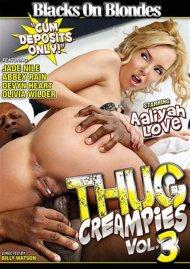 Thug Creampies Vol. 3