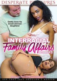 Interracial Family Affairs No. 5 Porn Video