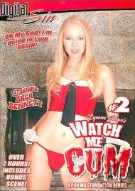 Watch Me Cum #2 Porn Video