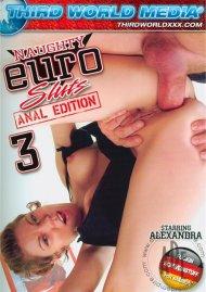 Naughty Euro Sluts 3: Anal Edition