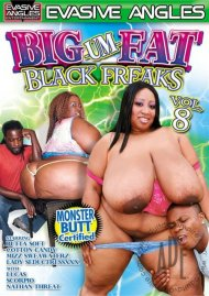 Big-Um-Fat Black Freaks 8 Porn Video