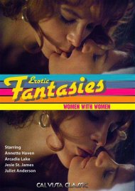 Erotic Fantasies: Women With Women Porn Video