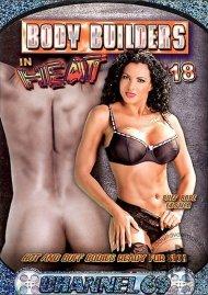 Body Builders in Heat 18 Porn Video