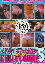 Fat Fannies Collection Vol. 5, The Porn Video