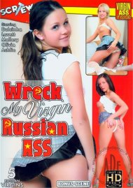 Wreck My Virgin Russian Ass Porn Movie