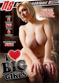 I Love Big Girls Porn Video
