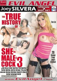 True History Of She-Male Cock 3, The