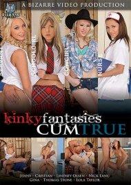 Kinky Fantasies Cum True