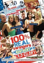 100% Real Swingers: Kentucky - Old Glory