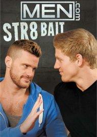 Str8 Bait
