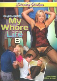 Naughty Alysha's My Whore Life 8 Porn Video