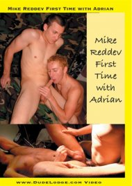 Buy Mike Reddev First Time With Adrian