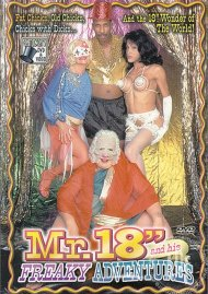 """Mr. 18"""" and His Freaky Adventures Porn Video"""
