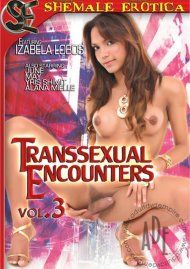 Transsexual Encounters Vol. 3 Porn Video