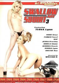 Swallow My Squirt #3 Porn Movie