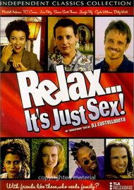Buy Relax, It's Just Sex