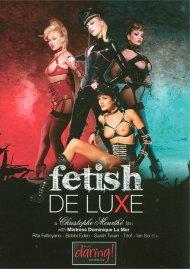 Fetish De Luxe